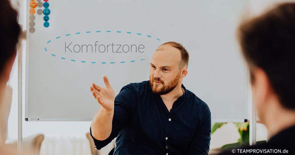 Ohne das Verlassen der Komfortzone ist keine Veränderung möglich.